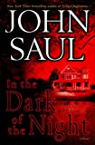 Saul, John: In the Dark of the Night