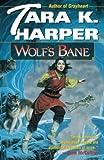 Harper, Tara K.: Wolf's Bane