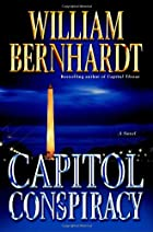 Capitol Conspiracy: A Novel by William…