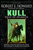 Howard, Robert E.: Kull: Exile of Atlantis