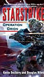Dockery, Kevin: Starstrike: Operation Orion