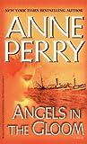 Anne Perry: Angels in the Gloom: A Novel (World War I)