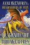 McCaffrey, Todd J.: Dragonheart: Anne McCaffrey's Dragonriders of Pern (The Dragonriders of Pern)