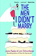 The Men I Didn't Marry: A Novel by Janice…