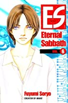 ES: Eternal Sabbath, Volume 6 by Fuyumi…