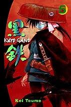 Kurogane, Volume 5 by Kei Toume