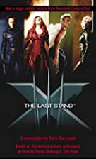 X-Men: The Last Stand by Chris Claremont