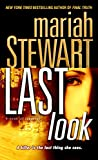 Stewart, Mariah: Last Look: A Novel of Suspense
