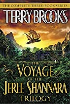 The Voyage of the Jerle Shannara Trilogy by…