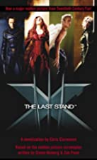 X-Men - The Last Stand by Chris Claremont