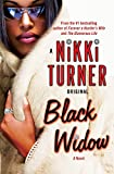 Turner, Nikki: Black Widow: A Novel (Nikki Turner Original)