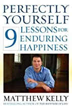 Perfectly Yourself: 9 Lessons for Enduring…