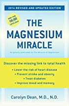 The Magnesium Miracle by Carolyn Dean