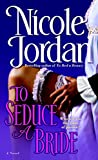 Jordan, Nicole: To Seduce a Bride