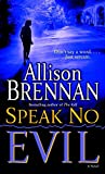 Brennan, Allison: Speak No Evil