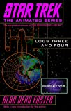 Foster, Alan Dean: Star Trek Logs Three and Four