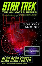 Logs Five and Six by Alan Dean Foster