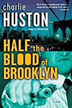 Half the Blood of Brooklyn: A Novel by…