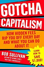 Gotcha Capitalism: How Hidden Fees Rip You…