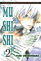 Mushishi, Volume 2 by Yuki Urushibara