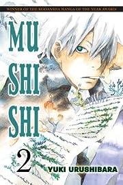 Mushishi, Volume 2 by Yuki Urushibara