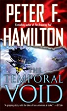 The Temporal Void by Peter F. Hamilton