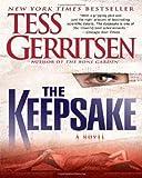 Gerritsen, Tess: The Keepsake: A Rizzoli & Isles Novel (Rizzoli & Isles Novels)