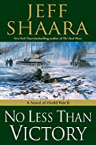 No Less Than Victory: A Novel of World War…