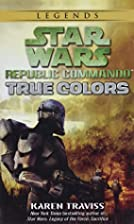 True Colors by Karen Traviss