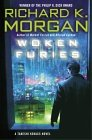 Morgan, Richard: Woken Furies
