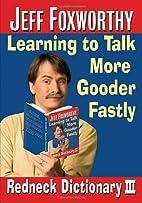 Jeff Foxworthy's Redneck Dictionary…