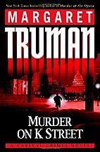 Murder on K Street: A Capital Crimes Novel…