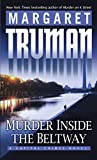Truman, Margaret: Murder Inside the Beltway