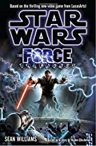 The Force Unleashed (Star Wars) by Sean…