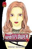 Hayakawa, Tomoko: The Wallflower 15: Yamatonadeshiko Shichihenge (Wallflower: Yamatonadeshiko Shichihenge)