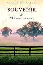Souvenir: A Novel by Therese Fowler