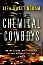 Chemical Cowboys: The DEA's Secret Mission…