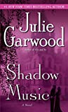 Garwood, Julie: Shadow Music