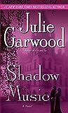 Garwood, Julie: Shadow Music