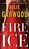 Garwood, Julie: Fire and Ice