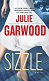 Garwood, Julie: Sizzle