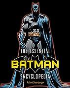 The Essential Batman Encyclopedia by Robert…
