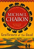 Chabon, Michael: Gentlemen of the Road