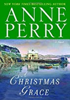 A Christmas Grace by Anne Perry