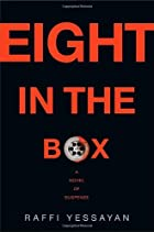 Eight in the box : a novel of suspense by…