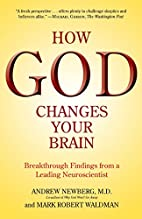 How God Changes Your Brain: Breakthrough…
