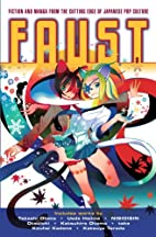 FAUST: Fiction and Manga From the Cutting…