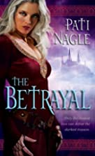 The Betrayal by Pati Nagle