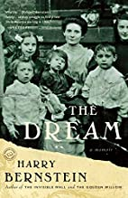 The Dream: A Memoir by Harry Bernstein