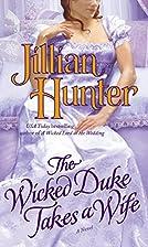 The Wicked Duke Takes a Wife by Jillian…